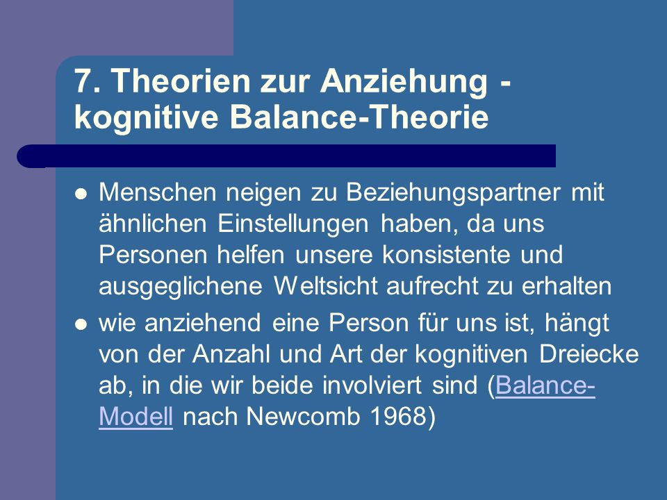 7. Theorien zur Anziehung - kognitive Balance-Theorie