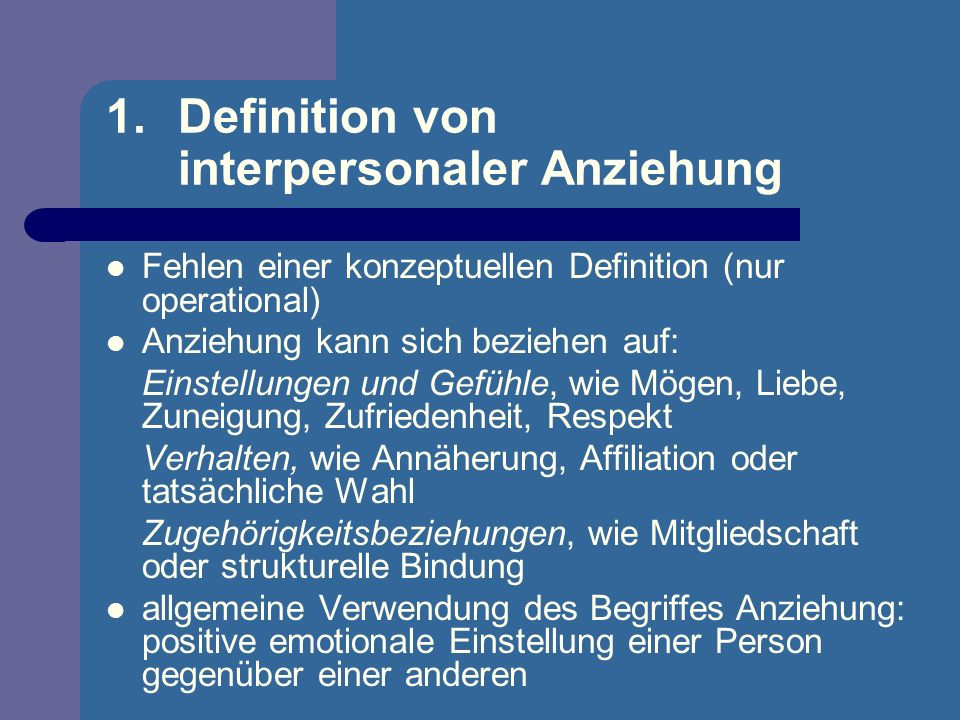 Definition von interpersonaler Anziehung