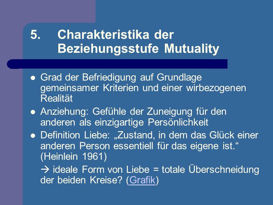 5. Charakteristika der Beziehungsstufe Mutuality