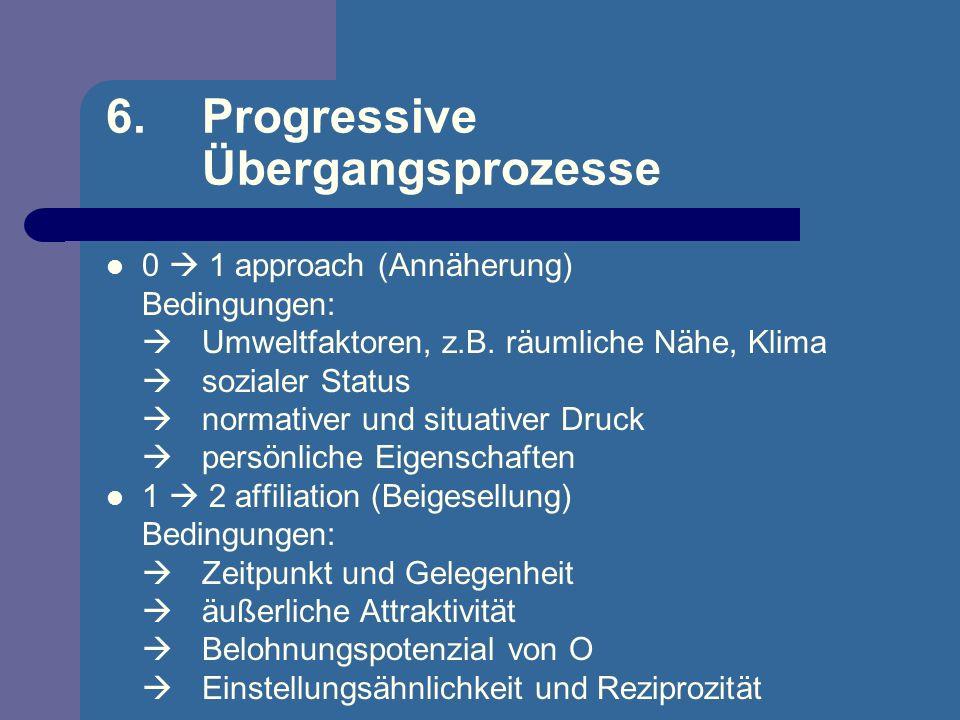 6. Progressive Übergangsprozesse