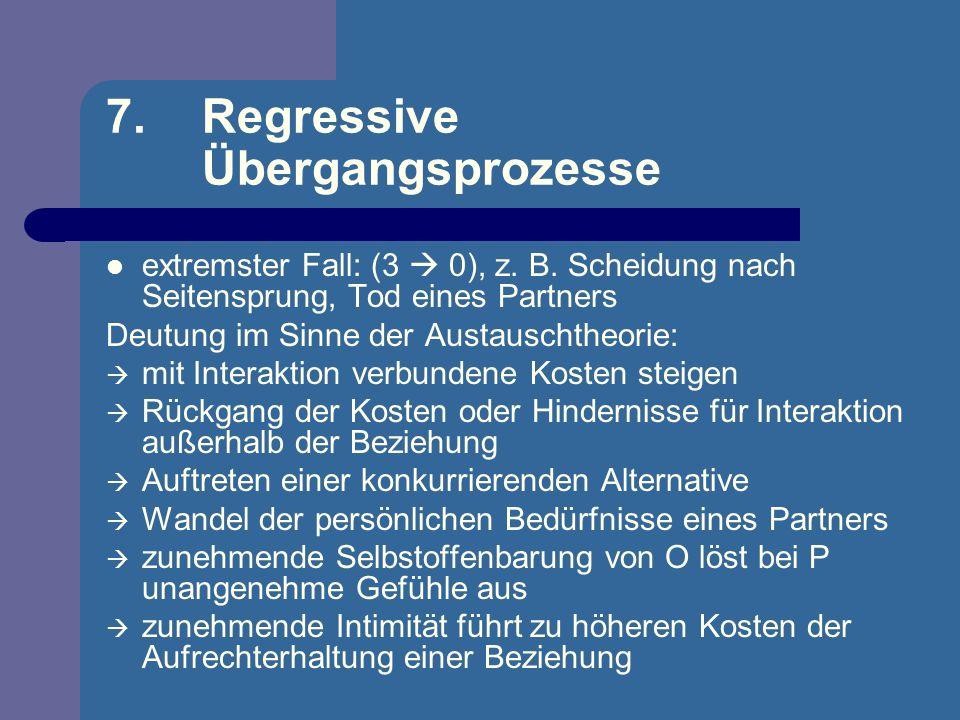 7. Regressive Übergangsprozesse