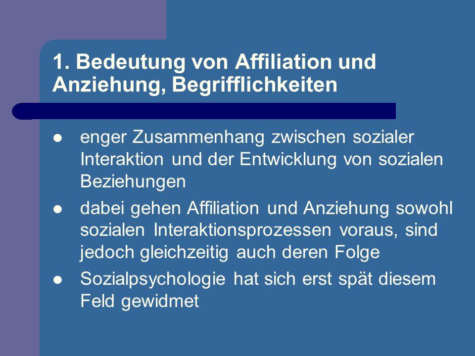 1. Bedeutung von Affiliation und Anziehung, Begrifflichkeiten