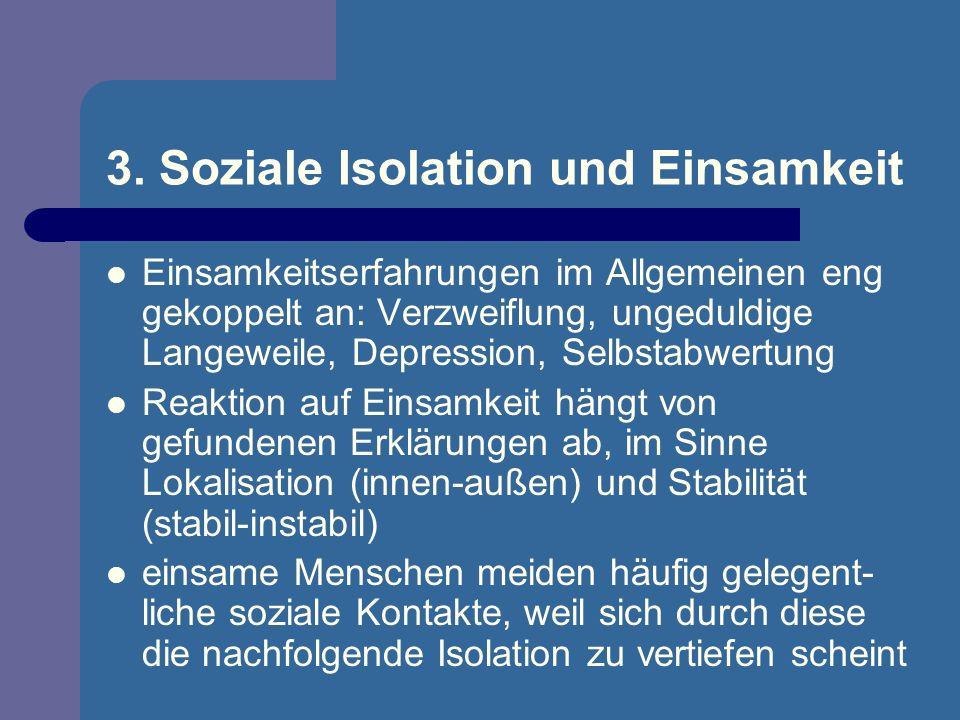 3. Soziale Isolation und Einsamkeit
