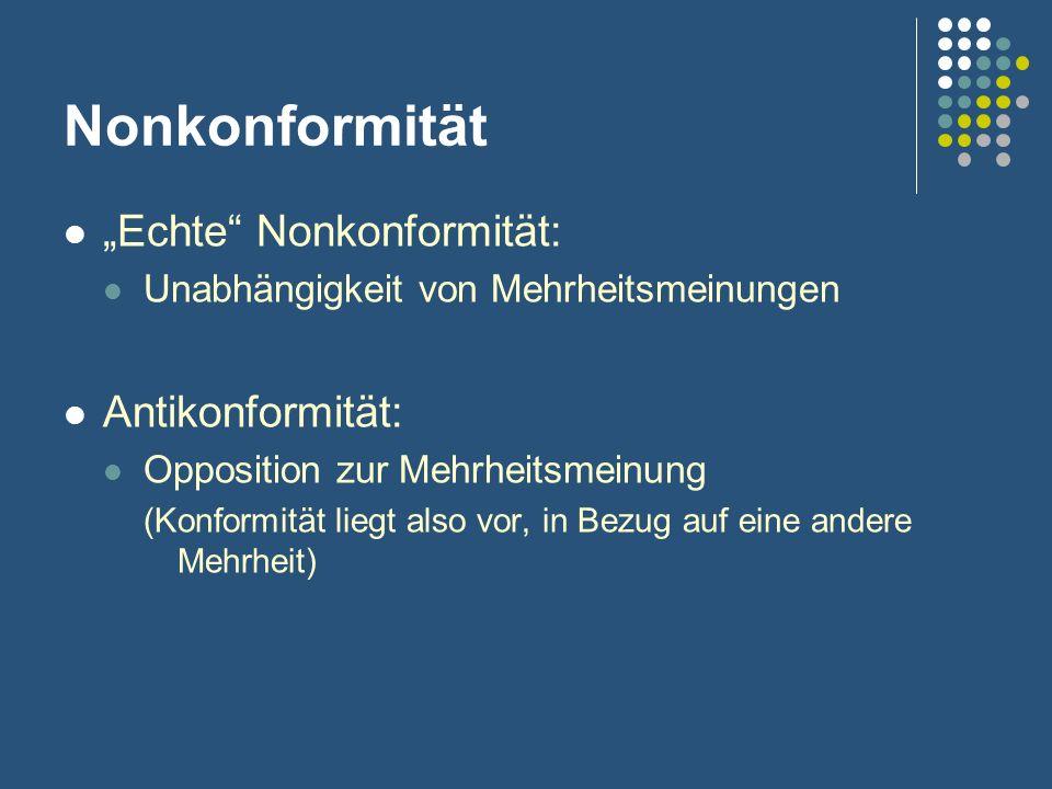 """Nonkonformität """"Echte Nonkonformität: Antikonformität:"""