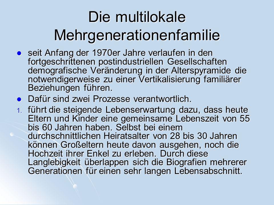 Die multilokale Mehrgenerationenfamilie