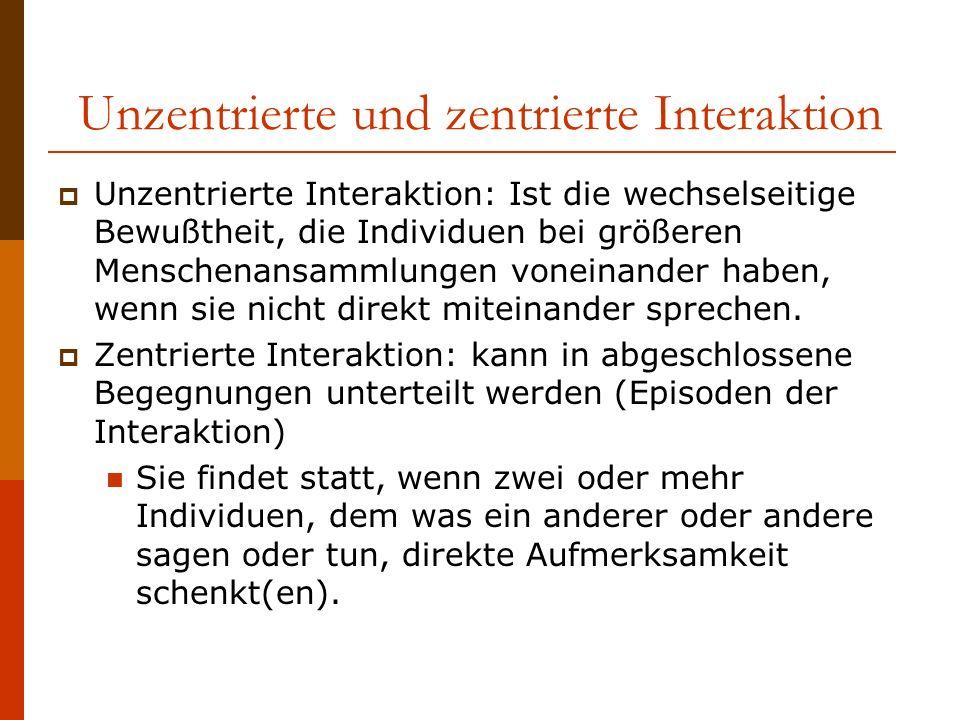 Unzentrierte und zentrierte Interaktion