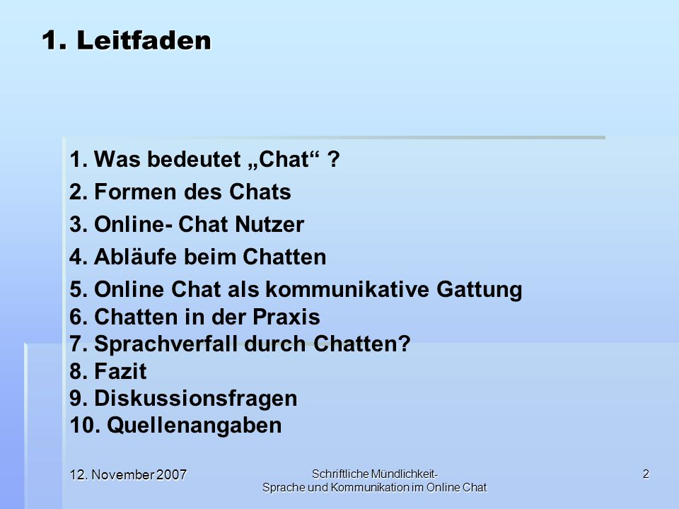 """1. Leitfaden 1. Was bedeutet """"Chat 2. Formen des Chats"""