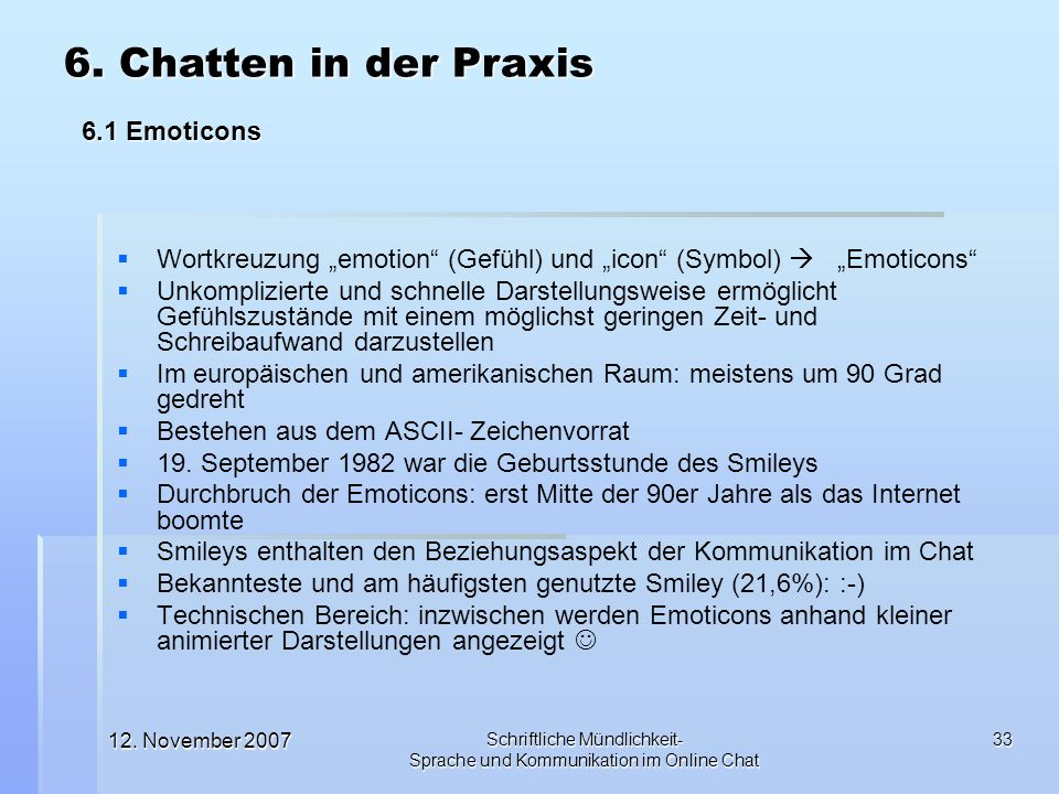 6. Chatten in der Praxis 6.1 Emoticons