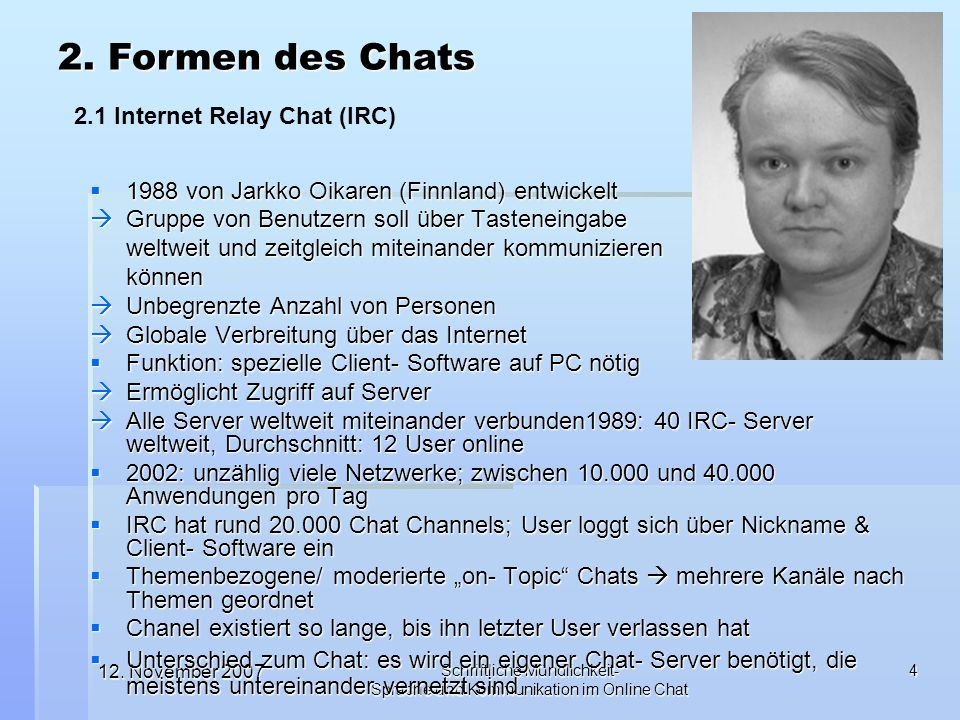 2. Formen des Chats 2.1 Internet Relay Chat (IRC)