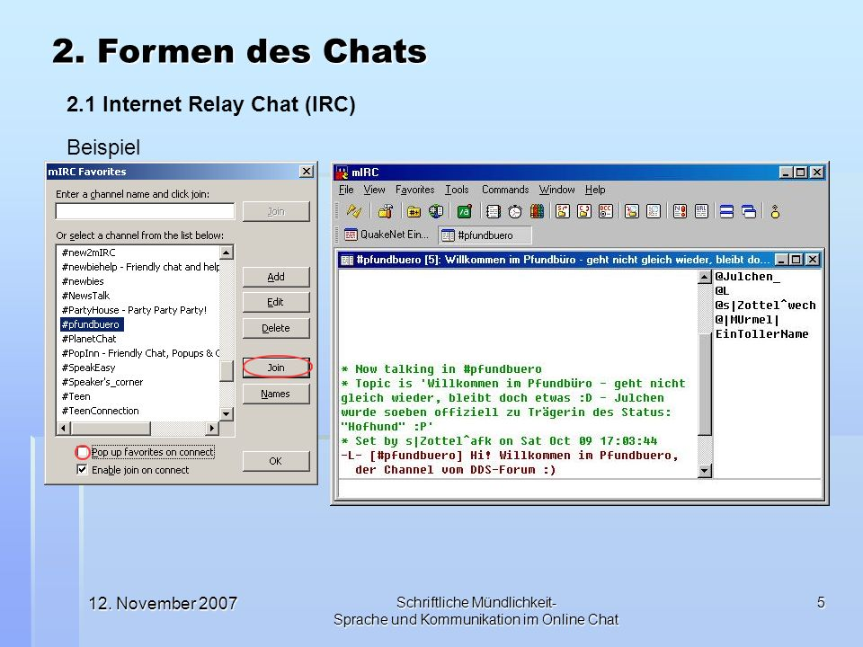 2. Formen des Chats 2.1 Internet Relay Chat (IRC) Beispiel