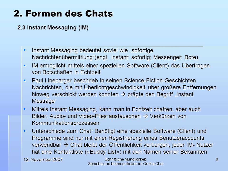 2. Formen des Chats 2.3 Instant Messaging (IM)