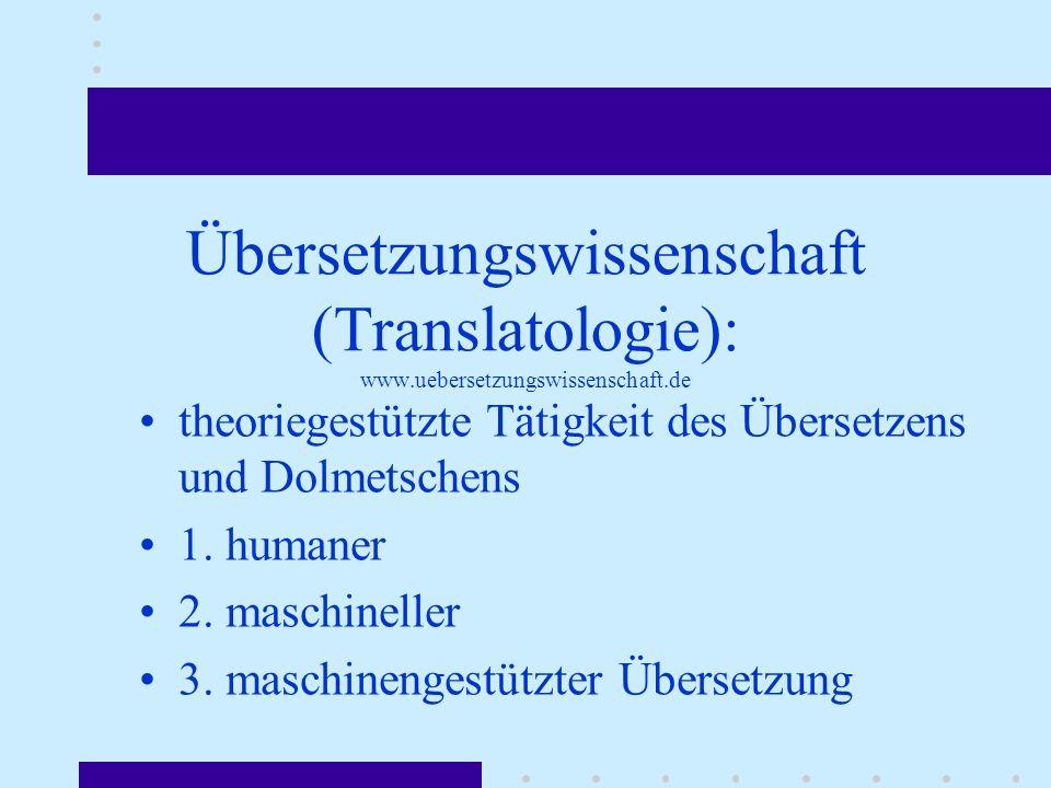Übersetzungswissenschaft (Translatologie): www