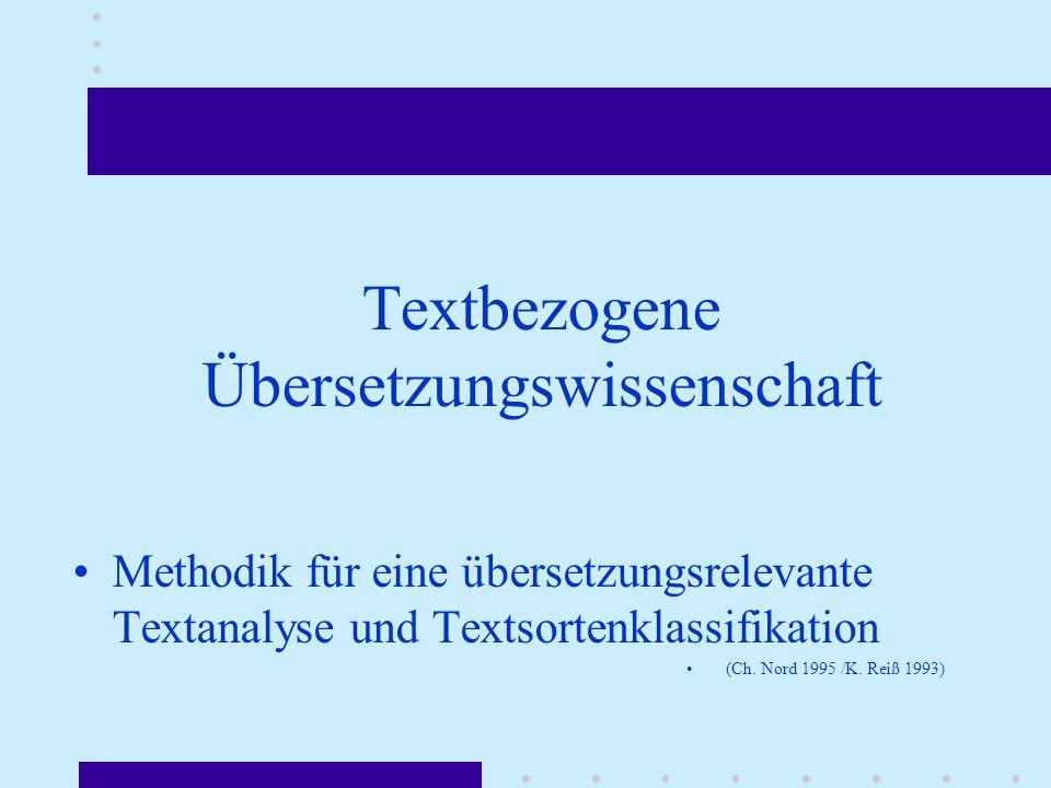 Textbezogene Übersetzungswissenschaft