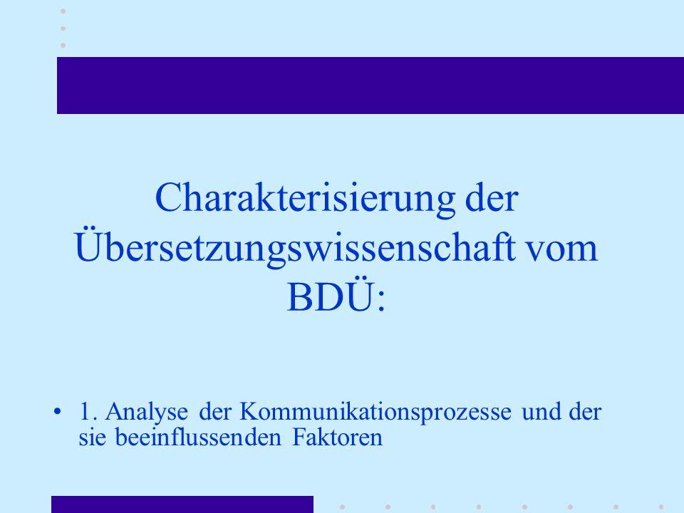 Charakterisierung der Übersetzungswissenschaft vom BDÜ: