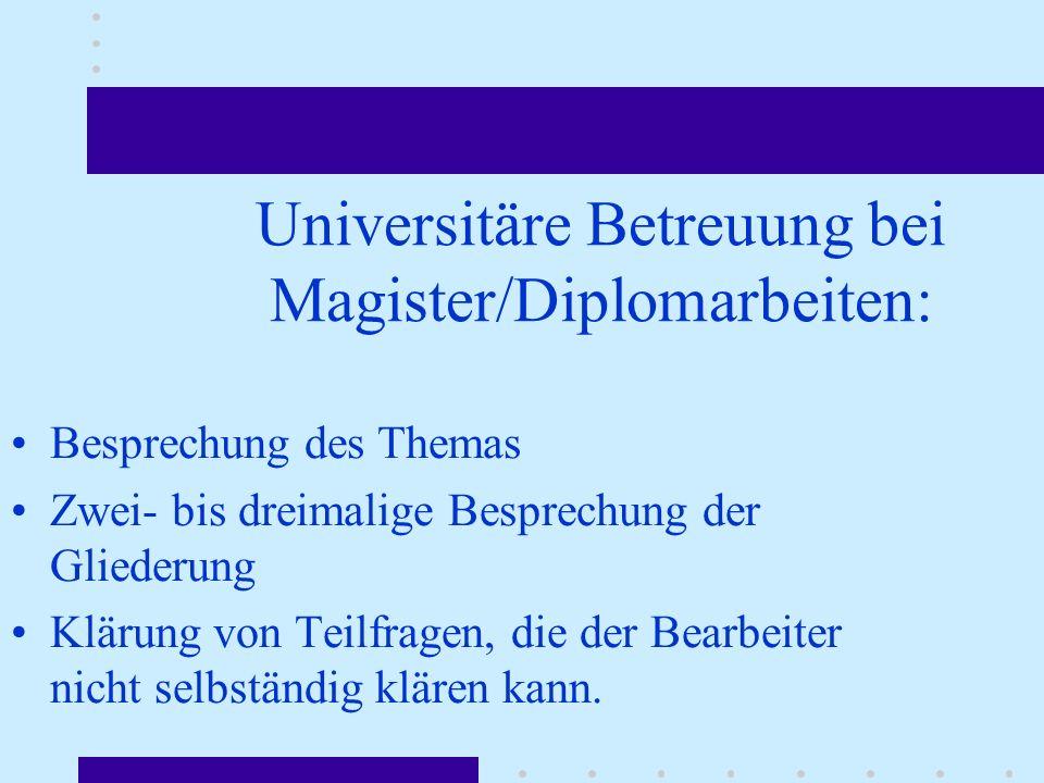 Universitäre Betreuung bei Magister/Diplomarbeiten: