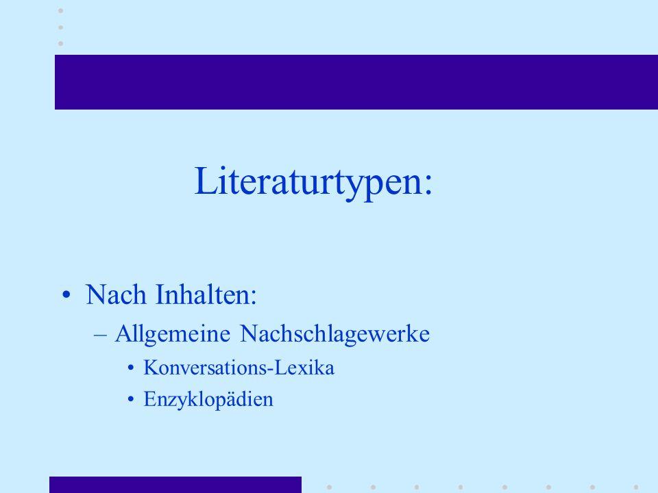 Literaturtypen: Nach Inhalten: Allgemeine Nachschlagewerke