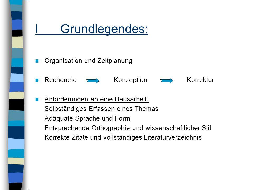 I Grundlegendes: Organisation und Zeitplanung