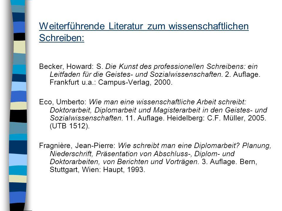 Weiterführende Literatur zum wissenschaftlichen Schreiben: