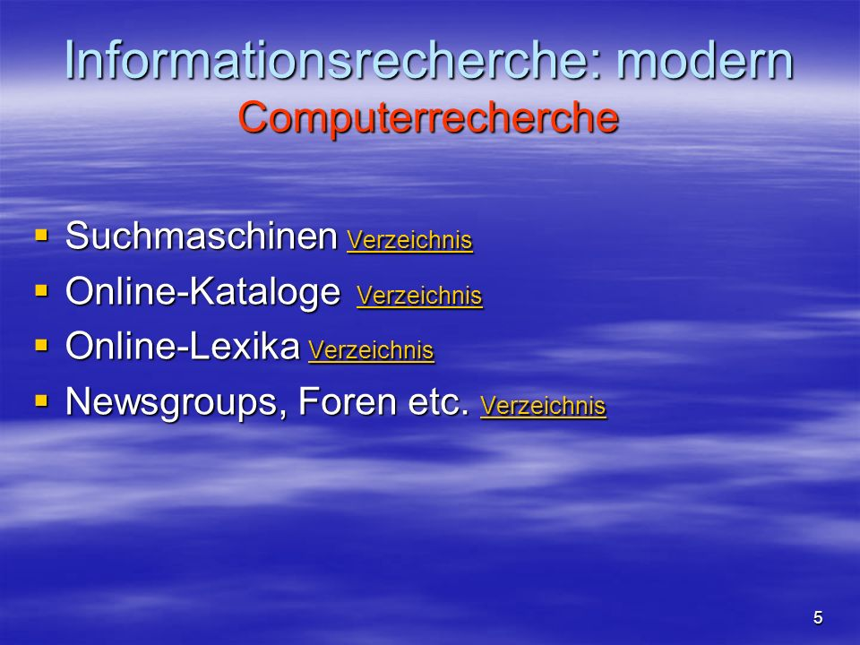 Informationsrecherche: modern Computerrecherche