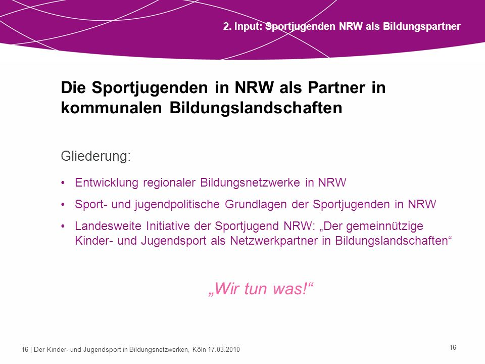 2. Input: Sportjugenden NRW als Bildungspartner