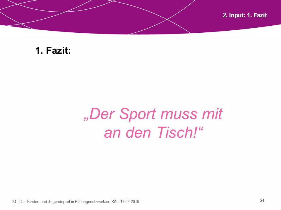 """""""Der Sport muss mit an den Tisch!"""
