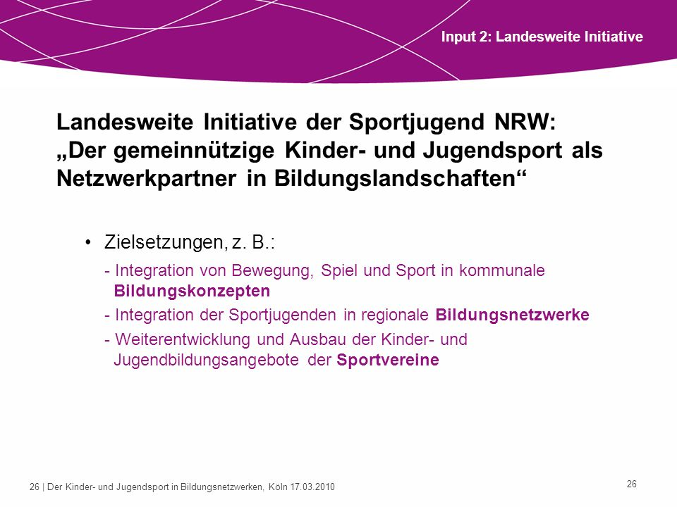 Input 2: Landesweite Initiative