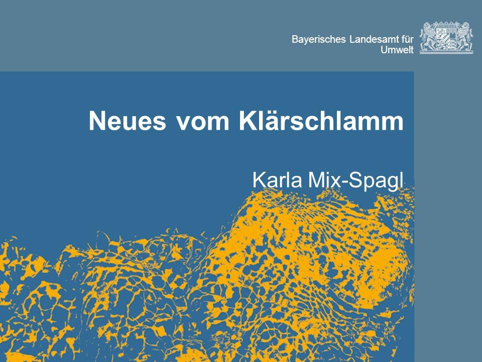 Neues vom Klärschlamm Karla Mix-Spagl
