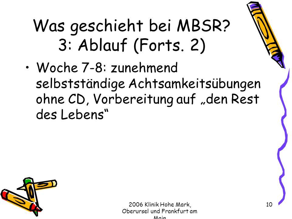 Was geschieht bei MBSR 3: Ablauf (Forts. 2)