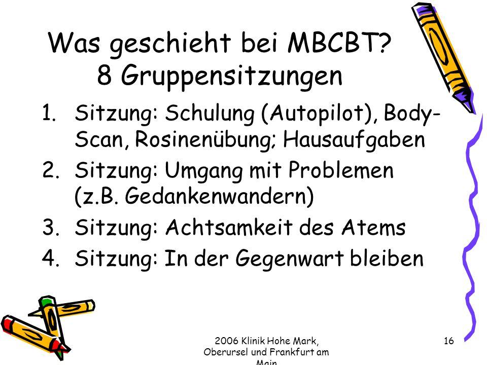 Was geschieht bei MBCBT 8 Gruppensitzungen