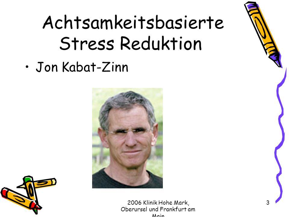 Achtsamkeitsbasierte Stress Reduktion