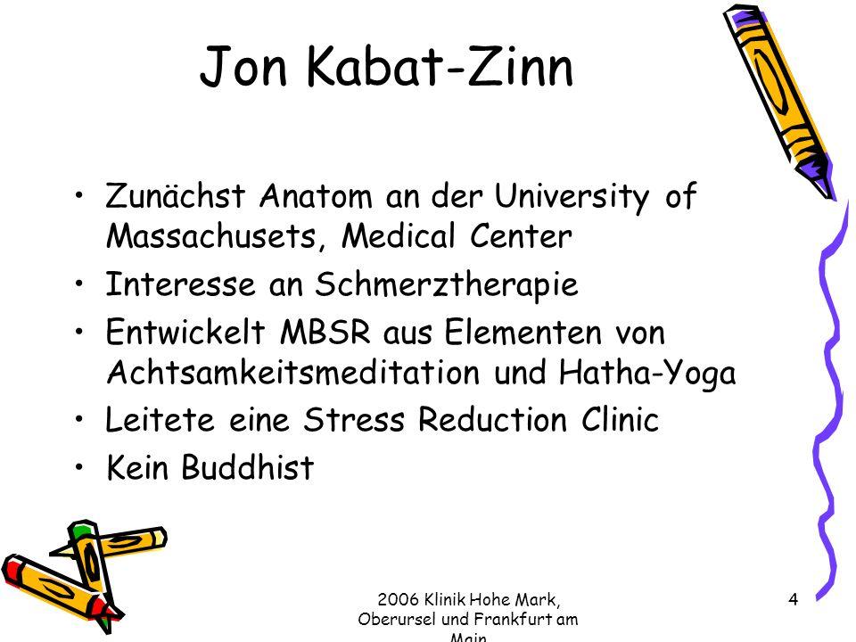 2006 Klinik Hohe Mark, Oberursel und Frankfurt am Main