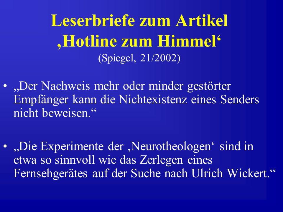 Leserbriefe zum Artikel 'Hotline zum Himmel' (Spiegel, 21/2002)