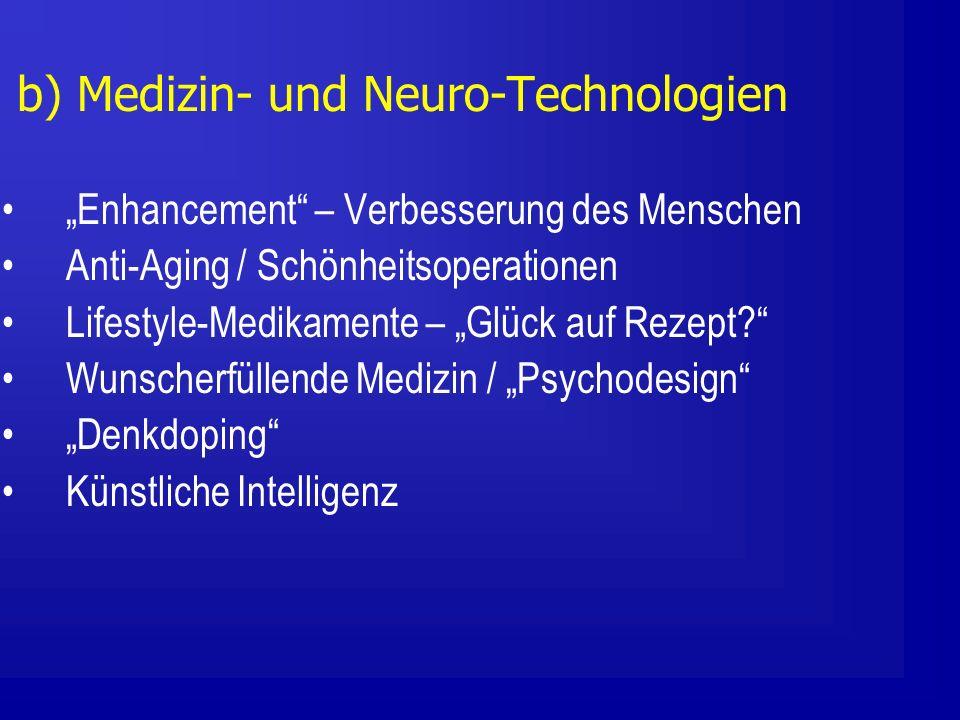b) Medizin- und Neuro-Technologien
