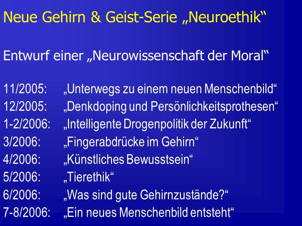 "Neue Gehirn & Geist-Serie ""Neuroethik"