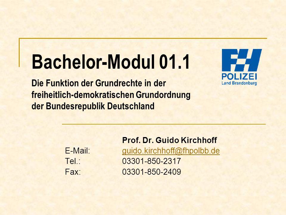 Bachelor-Modul 01.1 Die Funktion der Grundrechte in der freiheitlich-demokratischen Grundordnung der Bundesrepublik Deutschland