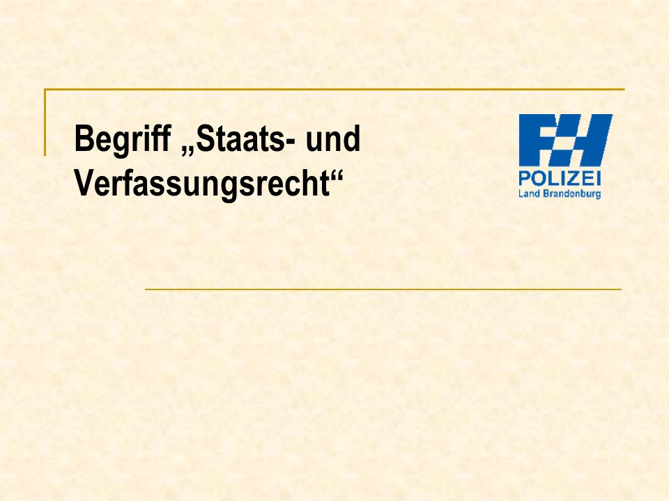 """Begriff """"Staats- und Verfassungsrecht"""