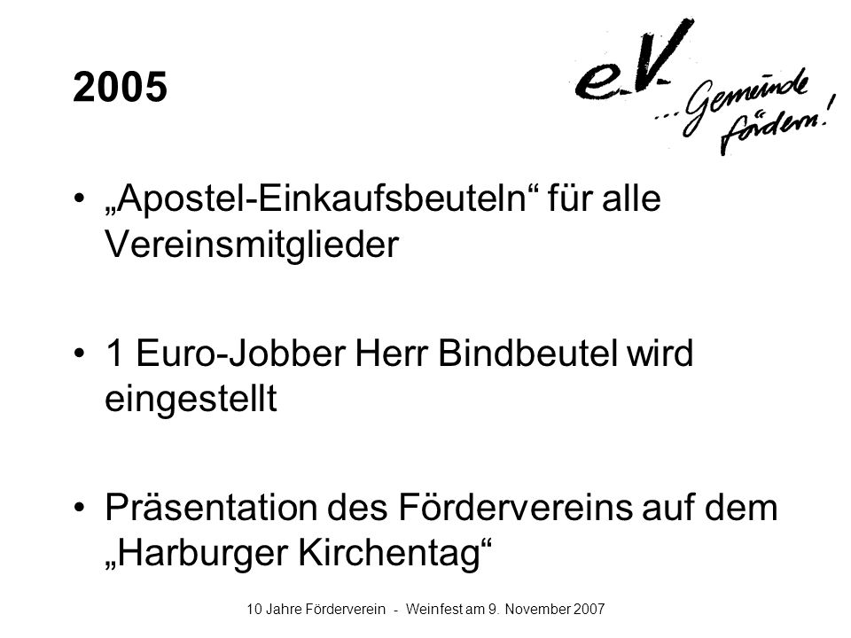 """2005 """"Apostel-Einkaufsbeuteln für alle Vereinsmitglieder"""