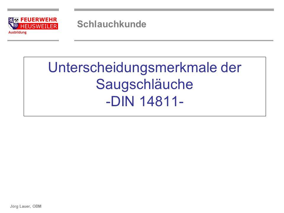 Unterscheidungsmerkmale der Saugschläuche -DIN 14811-