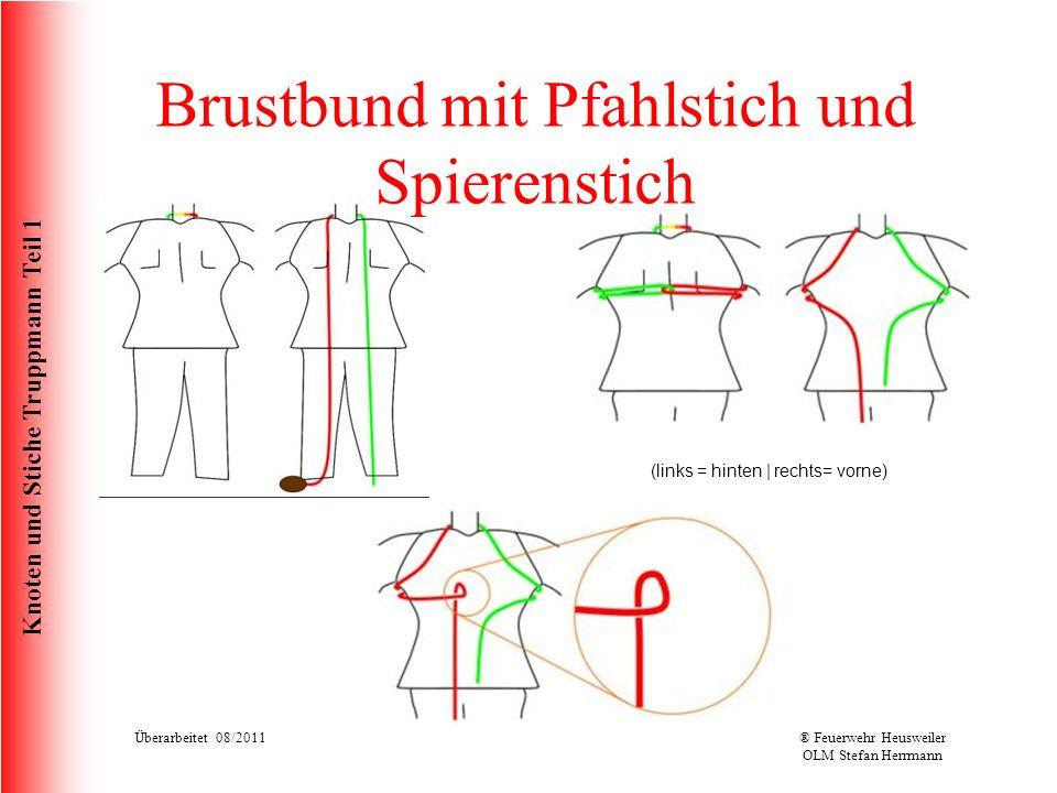 Brustbund mit Pfahlstich und Spierenstich