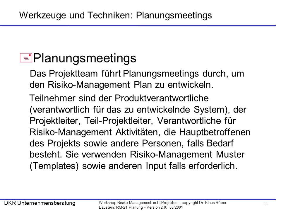 Werkzeuge und Techniken: Planungsmeetings