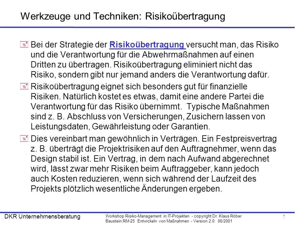 Werkzeuge und Techniken: Risikoübertragung