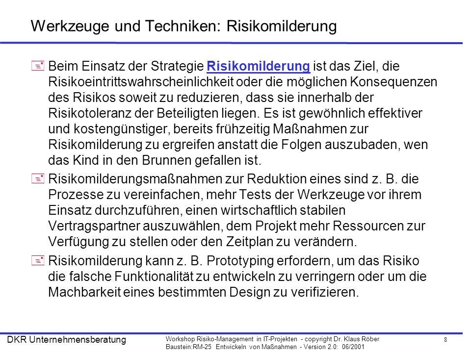 Werkzeuge und Techniken: Risikomilderung