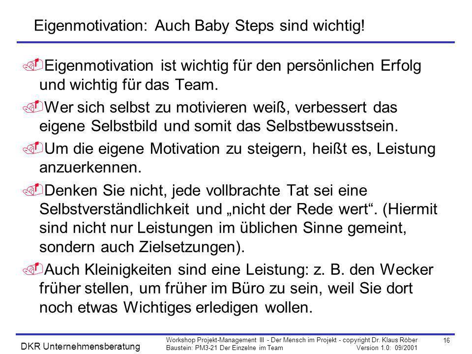 Eigenmotivation: Auch Baby Steps sind wichtig!