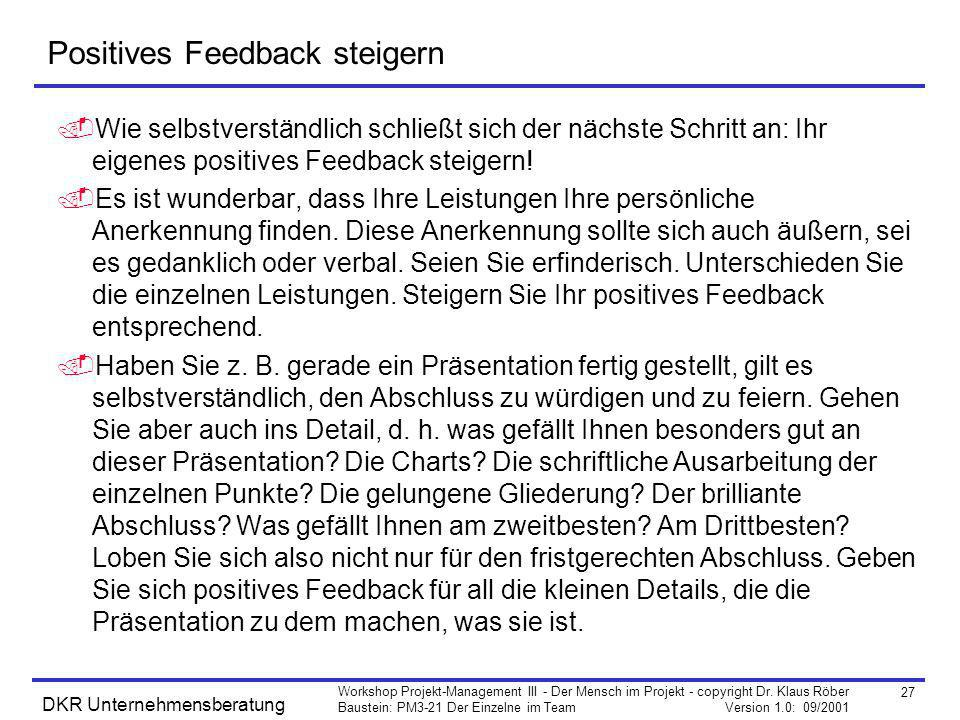 Positives Feedback steigern