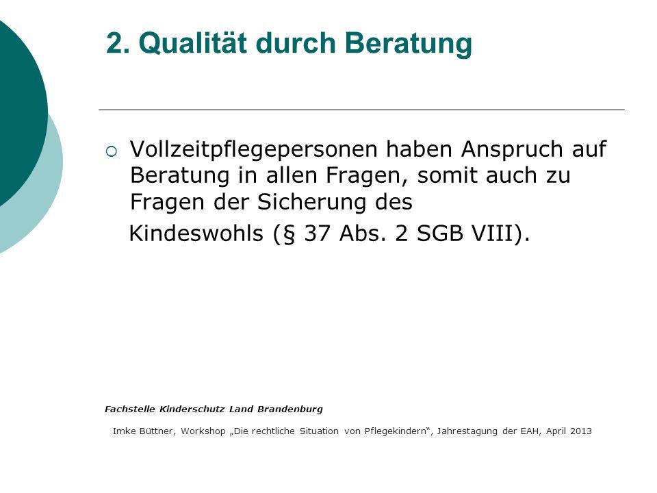 2. Qualität durch Beratung