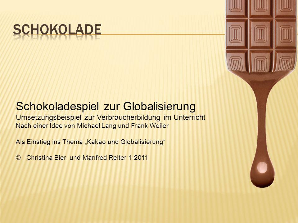 Schokolade Schokoladespiel zur Globalisierung