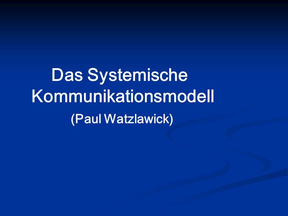 Das Systemische Kommunikationsmodell