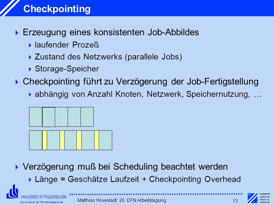 Checkpointing Erzeugung eines konsistenten Job-Abbildes