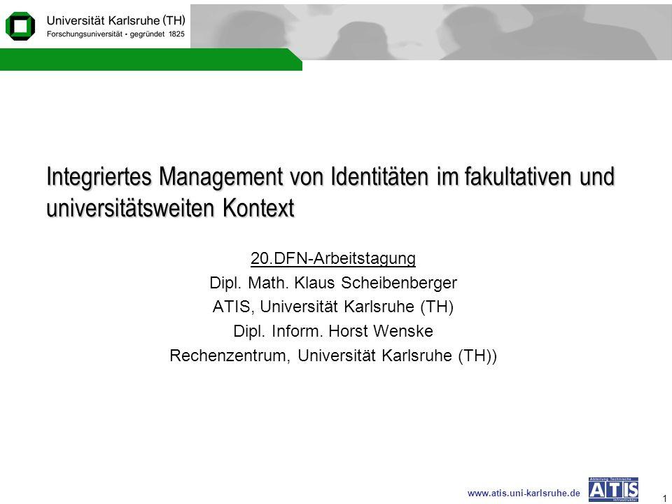 Integriertes Management von Identitäten im fakultativen und universitätsweiten Kontext