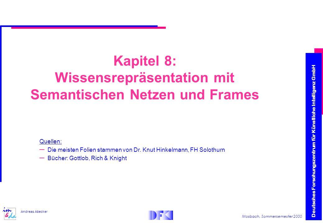 Kapitel 8: Wissensrepräsentation mit Semantischen Netzen und Frames